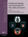 Evolutionary_Biology_and_Conservation_of_Titis_Sakis_and_Uacaris