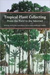 TropicalPlantCollecting_Mori_etal-2011